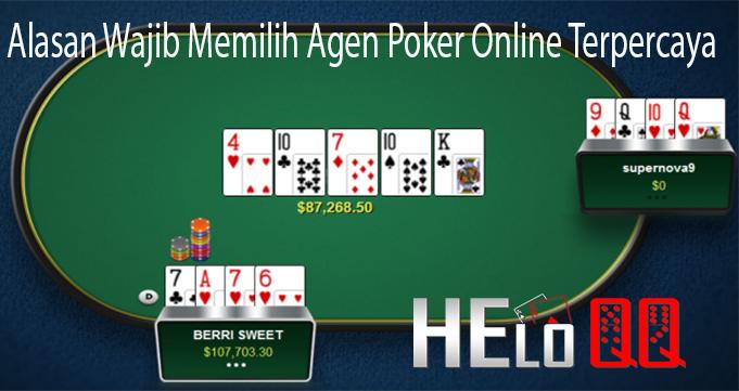 Alasan Wajib Memilih Agen Poker Online Terpercaya